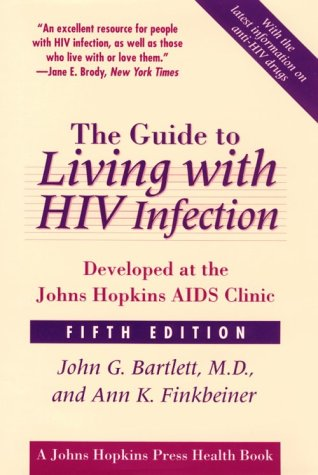 9780801867439: The Guide to Living with HIV Infection: Developed at the Johns Hopkins AIDS Clinic (A Johns Hopkins Press Health Book)