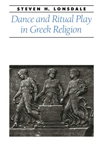 9780801867590: Dance and Ritual Play in Greek Religion