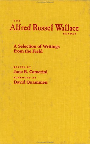 9780801867811: The Alfred Russel Wallace Reader: A Selection of Writings from the Field (Center Books in Natural History)