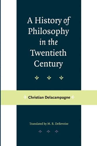9780801868146: A History of Philosophy in the Twentieth Century