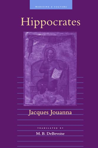 Hippocrates (Medicine and Culture) (0801868181) by Jouanna, Jacques