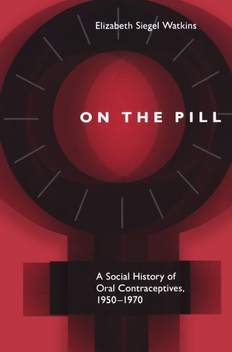 9780801868214: On the Pill: A Social History of Oral Contraceptives, 1950-1970