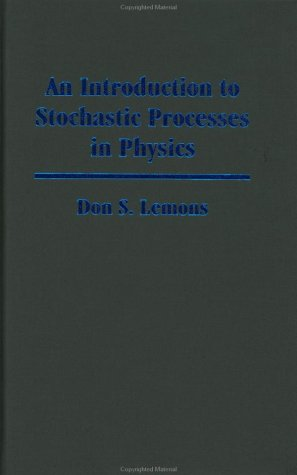 9780801868665: An Introduction to Stochastic Processes in Physics