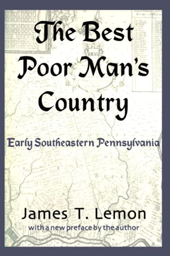 9780801868917: The Best Poor Man's Country: Early Southeastern Pennsylvania
