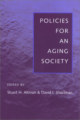 9780801869075: Policies for an Aging Society