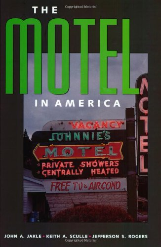 9780801869181: The Motel in America (The Road and American Culture)