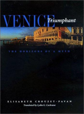 9780801869587: Venice Triumphant: The Horizons of a Myth