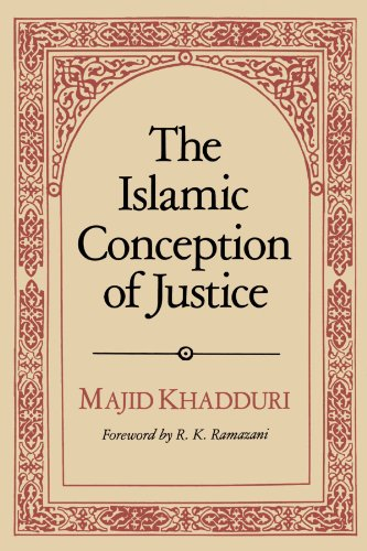 The Islamic conception of justice.: Khadduri, Majid.