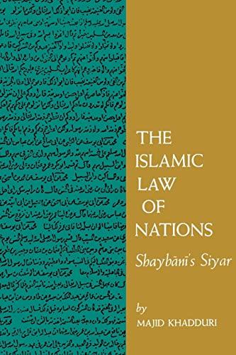 9780801869754: The Islamic Law of Nations: Shaybani's Siyar