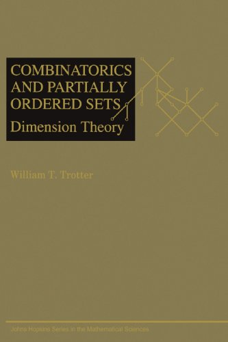 9780801869778: Combinatorics and Partially Ordered Sets: Dimension Theory (Johns Hopkins Studies in the Mathematical Sciences)