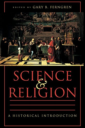Science & Religion. A Historical Introduction.: FERNGREN, G.B., (ed.),