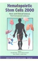 9780801870415: Hematopoietic Stem Cells 2000: Basic and Clinical Sciences Third International Conference (Annals of the New York Academy of Sciences)