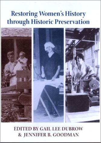 9780801870521: Restoring Women's History through Historic Preservation (Center Books on Contemporary Landscape Design)
