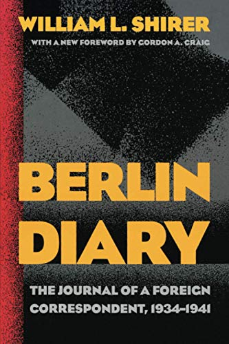 9780801870569: Berlin Diary: The Journal of a Foreign Correspondent, 1934-1941