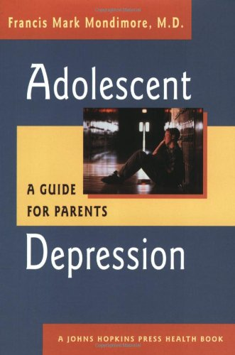 9780801870583: Adolescent Depression: A Guide for Parents