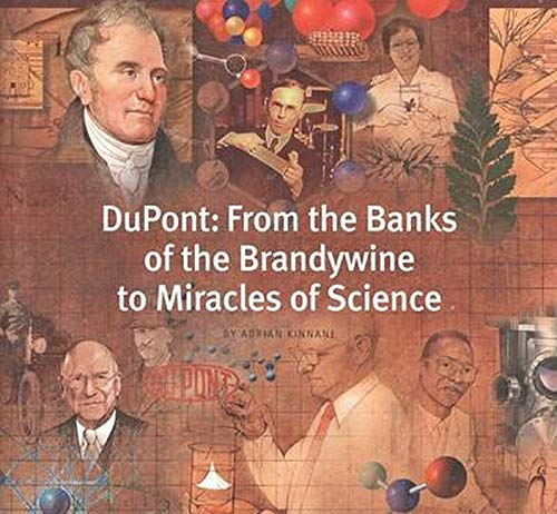 9780801870590: Dupont: From the Banks of the Brandywine to Miracles of Science