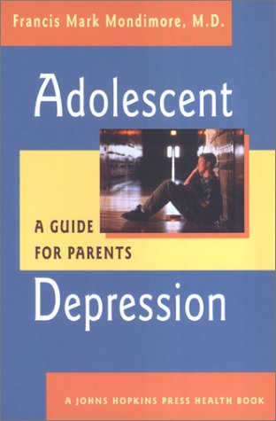 9780801870651: Adolescent Depression: A Guide for Parents