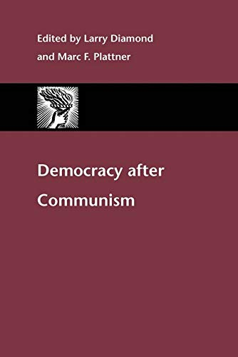 9780801870767: Democracy after Communism (A Journal of Democracy Book)