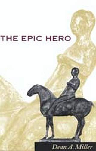 9780801870941: The Epic Hero