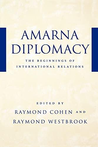 9780801871030: Amarna Diplomacy: The Beginnings of International Relations