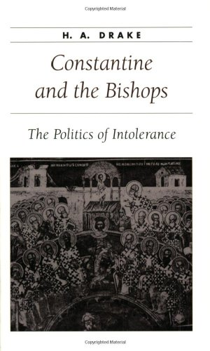 9780801871047: Constantine and the Bishops: The Politics of Intolerance (Ancient Society and History)