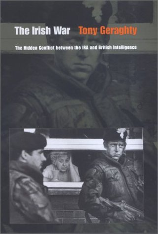 9780801871177: The Irish War: The Hidden Conflict between the IRA and British Intelligence