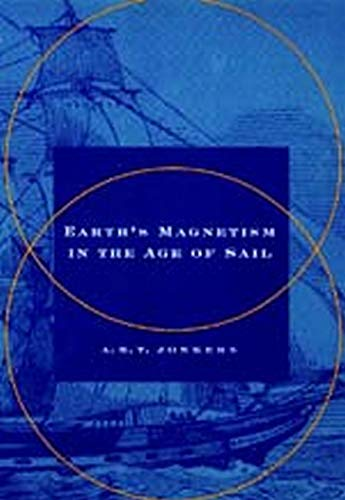 Earth's Magnetism in the Age of Sail: Jonkers, A.R.T.