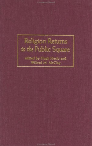 9780801871948: Religion Returns to the Public Square: Faith and Policy in America (Woodrow Wilson Center Press)