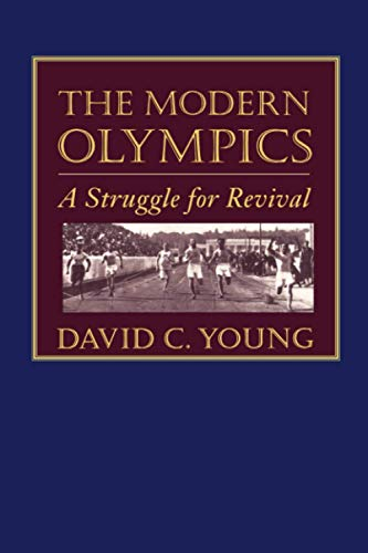9780801872075: The Modern Olympics: A Struggle for Revival