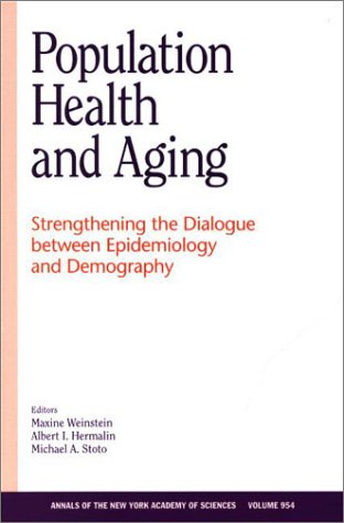 9780801872150: Population Health and Aging: Strengthening the Dialogue between Epidemiology and Demography