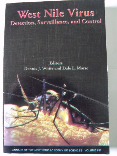 9780801872167: West Nile Virus: Detection, Surveillance, and Control (Annals of the New York Academy of Sciences)