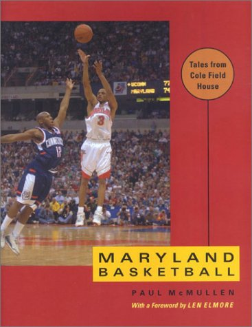 Maryland Basketball: Tales from Cole Field House: McMullen, Paul