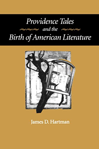 9780801872518: Providence Tales and the Birth of American Literature