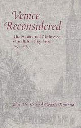 9780801873089: Venice Reconsidered: The History and Civilization of an Italian City-State, 1297–1797