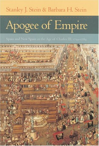 9780801873393: Apogee of Empire: Spain and New Spain in the Age of Charles III, 1759–1789