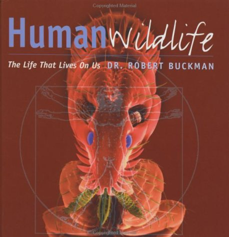 9780801874062: Human Wildlife: The Life That Lives on Us