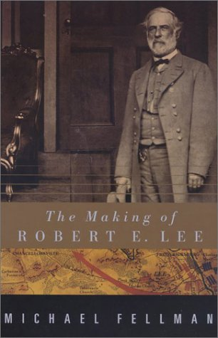 9780801874116: The Making of Robert E.Lee