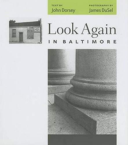 Look Again in Baltimore: John Dorsey, James DuSel