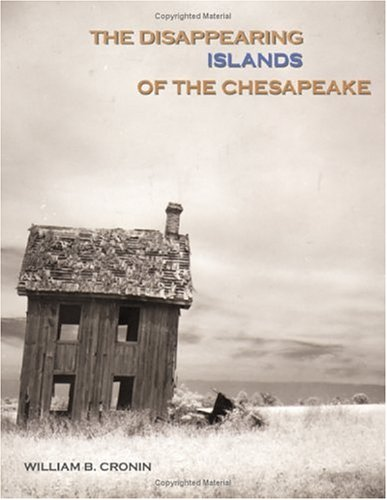 9780801874352: The Disappearing Islands of the Chesapeake