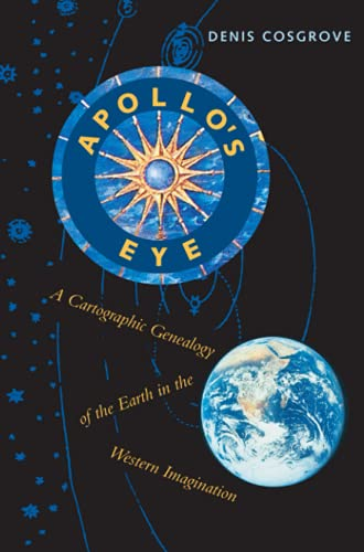 9780801874444: Apollo's Eye: A Cartographic Genealogy of the Earth in the Western Imagination