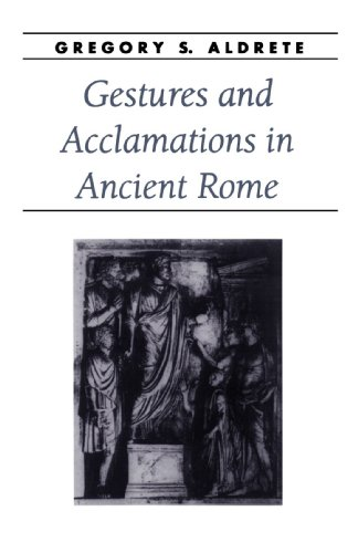 9780801877315: Gestures and Acclamations in Ancient Rome (Ancient Society and History)