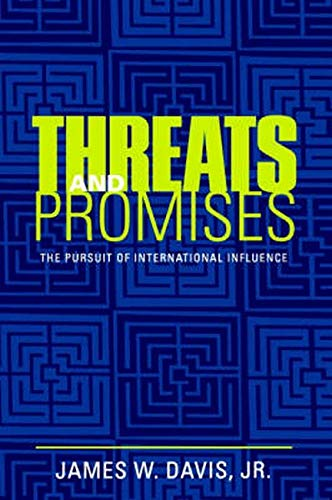 9780801877360: Threats and Promises: The Pursuit of International Influence