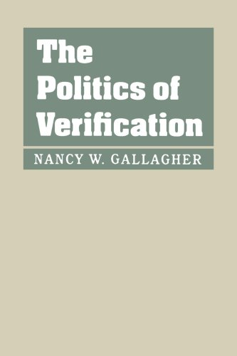 9780801877391: The Politics of Verification