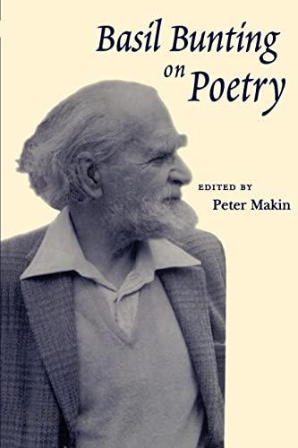 9780801877506: Basil Bunting on Poetry