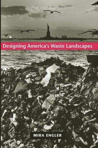 9780801878039: Designing America's Waste Landscapes (Center Books on Contemporary Landscape Design)