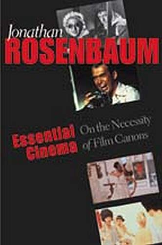 9780801878404: Essential Cinema: On the Necessity of Film Canons