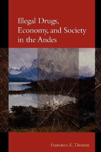 9780801878541: Illegal Drugs, Economy, and Society in the Andes