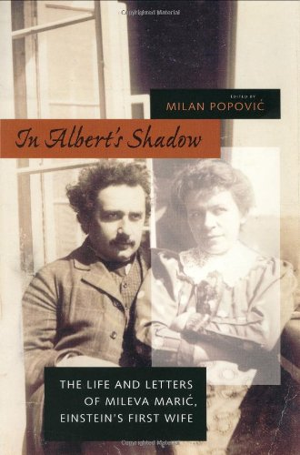 9780801878565: In Albert's Shadow: The Life and Letters of Mileva Maric, Einstein's First Wife