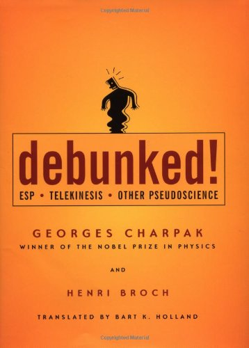 9780801878671: Debunked!: ESP, Telekinesis, and Other Pseudoscience