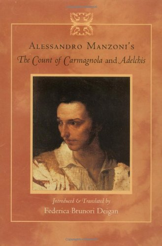 9780801878817: Alessandro Manzonis the Count of Carmagnola and Adelchis